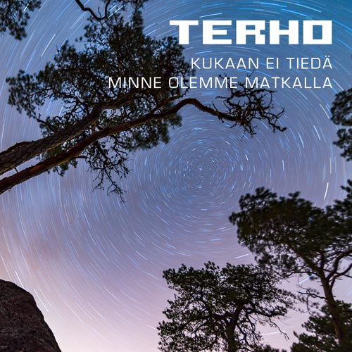 Terho-Kukaan-ei-tieda-minne-olemme-matkalla-single-cover-final-500x500
